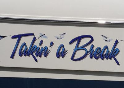 Signs & Stripes Custom Boat Name Takin' a Break